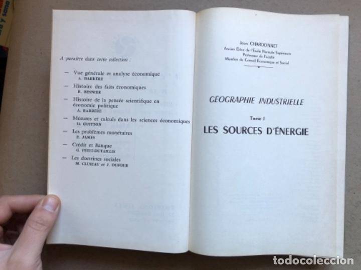 Libros de segunda mano: GÉOGRAPHIE INDUSTRIELLE (TOME 1), LES SOUTCEW D'ÉNERGIE. J. CHARDONNET. SIREY 1962. EN FRANCÉS - Foto 3 - 139510066