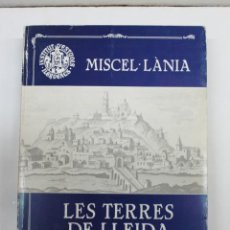 Libros de segunda mano: MISCEL·LÀNIA. LES TERRES DE LLEIDA AL SEGLE XVIII.. Lote 139518818