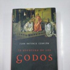 Libros de segunda mano: LA AVENTURA DE LOS GODOS. JUAN ANTONIO CEBRIÁN. LA ESFERA HISTORIA. TDK167. Lote 139526138