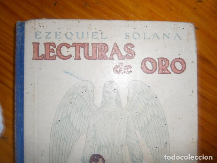 Libros de segunda mano: ¡¡EZEQUIEL SOLANA¡LECTURAS DE ORO¡¡NOSE SI FALTA ALGUNA PAGINA¡¡BUENA EDICCION¡¡ - Foto 2 - 139535202