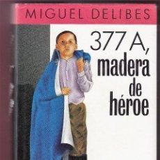 Libros de segunda mano: MIGUEL DELIBES 377 A MADERA DE HÉROE CÍRCULO DE LECTORES 1988 1ª EDICION CORTESÍA EDITORIAL DESTINO. Lote 139550826
