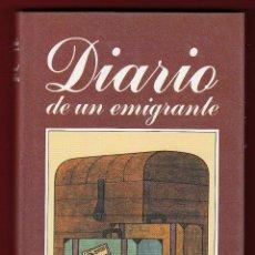 Libros de segunda mano: MIGUEL DELIBES DIARIO DE UN EMIGRANTE CÍRCULO DE LECTORES 1982 1ª EDICION CORTESÍA EDITORIAL DESTINO. Lote 139570322