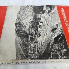 Libros de segunda mano: LA POBLACIÓN DE ZARAGOZA-ESTUDIO GEOGRÁFICO-MARIA PILAR PARDO PEREZ-1959 I FDO CATOLICO-ARAGON. Lote 139587226