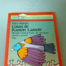 Libros de segunda mano: COSAS DE RAMON LAMOTE.- PACO MARTIN. Lote 139626458