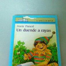 Libros de segunda mano: UN DUENDE A RAYAS.- MARIA PUNCEL. Lote 139627238