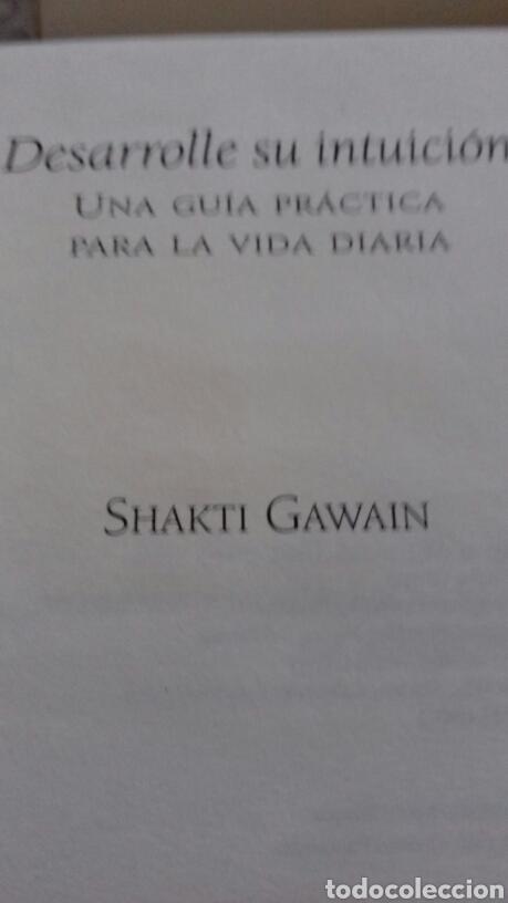 Libros de segunda mano: DESARROLLE SU INTUICIÓN SHAKTI GAWAIN - Foto 3 - 139628888