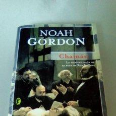 Libros de segunda mano: CHAMAN.- NOAH GORDON. Lote 139629418