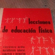 Libros de segunda mano: ANTIGUO LIBRO DE 1967 LECCIONES DE EDUCACIÓN FÍSICA EDITORIAL ALMENA. Lote 139641862