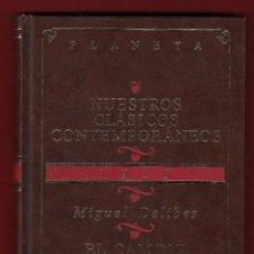 Libros de segunda mano: MIGUEL DELIBES EL CAMINO EDITORIAL PLANETA 1996 COLECCIÓN NUESTROS CLÁSICOS CONTEMPORÁNEOS 1950. Lote 139660638