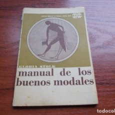 Libros de segunda mano: MANUAL DE LOS BUENOS MODALES, GLORIA STOLK. 1.977 EDITORIAL ARTE CARACAS. Lote 139700994
