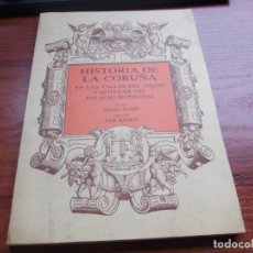 Livros em segunda mão: HISTORIA DE LA CORUÑA EN LAS TALLAS DEL SALÓN CAPITULAR DEL PALACIO MUNICIPAL, ANGEL PADÍIN, JOSÉ RA. Lote 139701666