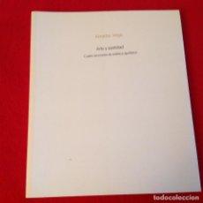 Libros de segunda mano: ARTE Y SANTIDAD, CUATRO LECCIONES DE ESTÉTICA APOFATICA, DE AMADOR VEGA, 2005 NUEVO. 167 PÁGINAS. Lote 139714938