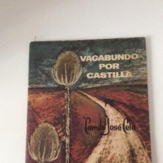 Libros de segunda mano: VAGABUNDO POR CASTILLA CAMILO JOSÉ CELA SEIX BARRAL 1 ª EDICIÓN. Lote 139721718