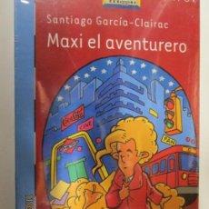 Libros de segunda mano - MAXI EL AVENTURERO SANTIAGO GARCIA-CLAIRAC EL BARCO DE VAPOR SM - 139739650