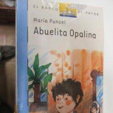 Second hand books - ABUELITA OPALINA MARIA PUNCEL EL BARCO DE VAPOR SM - 139740830