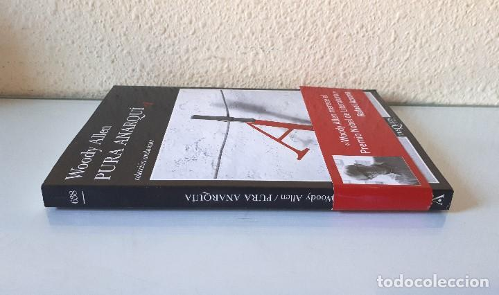 Libros de segunda mano: WOODY ALLEN / PURA ANARQUÍA / TUSQUETS 2007 (1ª EDICIÓN) - Foto 3 - 139754406