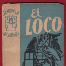Libros de segunda mano: MIGUEL DELIBES EL LOCO LA NOVELA DEL SÁBADO 1953 1ª EDICIÓN AÑO 1 NÚMERO 10 . Lote 139761530