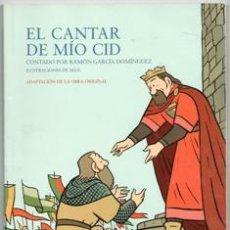 Libros de segunda mano: EL CANTAR DEL MIO CID. CONTADO POR RAMÓN GARCÍA DOMÍNGUEZ. ILUSTRACIONES DE MAX. Lote 139785188