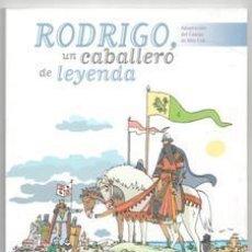 Libros de segunda mano: RODRIGO, UN CABALLERO DE LEYENDA. ADAPTACIÓN DEL CANTAR DEL MIO CID.. Lote 139785192