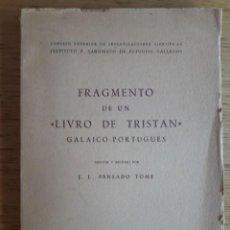 Libros de segunda mano: FRAGMENTO DE UN LIVRO DE TRISTAN GALAICO - PORTUGUES / J. L. PENSADO TOME / EDI. CUADERNOS DE ESTUDI. Lote 139787042