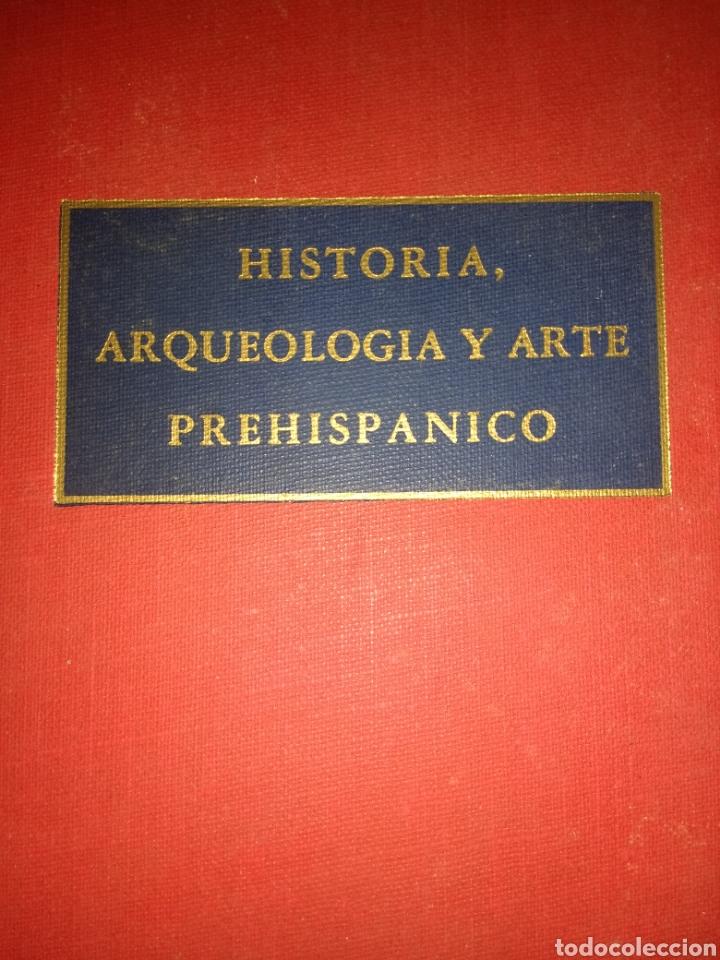 HISTORIA, ARQUEOLOGÍA Y ARTE PREHISPÁNICO. ROMAN PIÑA CHAN. FONDO DE CULTURA ECONÓMICO. PRIMERA EDIC (Libros de Segunda Mano - Bellas artes, ocio y coleccionismo - Otros)
