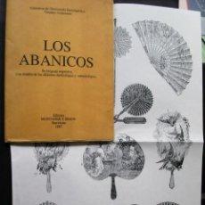 Libros de segunda mano: LOS ABANICOS . SU LENGUAJE EXPRESIVO CON DETALLES DE ALFABETOS DACTILOLÓGICO Y CAMPILOLÓGICO .1887. Lote 139824778