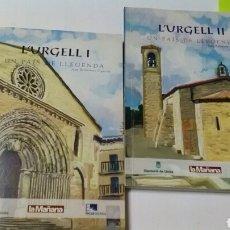 Libros de segunda mano: L'URGELL I. -. L'URGELL II UN PAÍS DE LLEGENDA .JOAN BELLMUNT . LA MAÑANA .EN CATALÁN. Lote 139825886