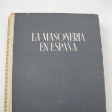 Libros de segunda mano: LA MASONERÍA EN ESPAÑA - EDUARDO COMÍN COLOMER - EDITORA NACIONAL - AÑO 1944.. Lote 139869162