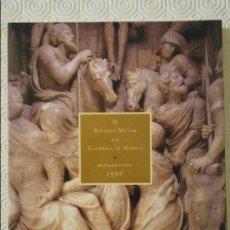 Libros de segunda mano: EL RETABLO MAYOR DE LA CATEDRAL DE HUESCA. RESTAURACION 1996. RUSTICA CON SOLAPA. CON GOTOGRAFIAS EN. Lote 139885090