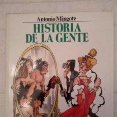 Libros de segunda mano: HISTORIA DE LA GENTE MINGOTE. Lote 139715210