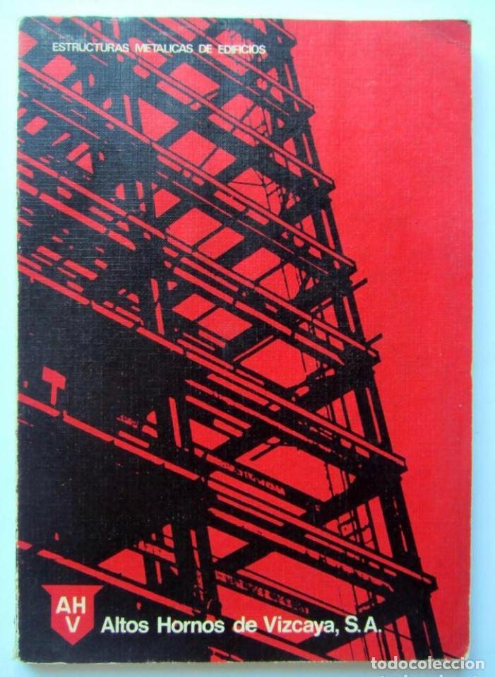 Estructuras met licas de edificios altos horno vendido - Estructuras invernaderos segunda mano ...