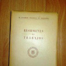 Libros de segunda mano: II CONGRESO NACIONAL DE INGENIERÍA : RESÚMENES DE TRABAJOS. - MADRID, 1950. Lote 139962370