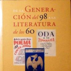 Libros de segunda mano: DE LA GENERACIÓN DEL 98 A LA LITERATURA DE LOS 60 LIBROS VENDIDOS EN LAS CASAS DE SUBASTAS ESPAÑOLAS. Lote 139962718