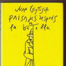 Libros de segunda mano: JUAN GOYTISOLO PAISAJES DESPUÉS DE LA BATALLA DIBUJOS EDUARDO ARROYO CÍRCULO DE LECTORES 1998 1ª ED. Lote 139972222
