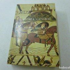 Libros de segunda mano: HISTORIA GENERAL DE LA ALTA EDAD MEDIA -SIGLOS XI AL XV-CCC 4. Lote 140012782