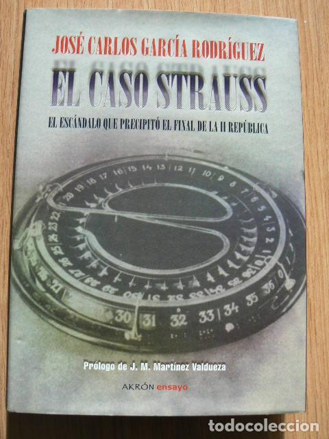 EL CASO STRAUSS. ESTRAPERLO (Libros de Segunda Mano - Historia - Otros)