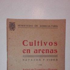 Libros de segunda mano: CULTIVOS EN ARENAS, NAVAZOS Y VIDES POR ANGEL DE TORREJÓN Y BONETA MINISTERIO DE AGRICULTURA 1941. Lote 140046238