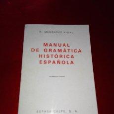 Libros de segunda mano: LIBRO-MANUAL DE GRAMÁTICA HISTÓRICA ESPAÑOLA-DÉCIMOSEXTA EDICIÓN-ESPASA CALPE S.A.-R.MENÉNDEZ PIDAL-. Lote 140052838