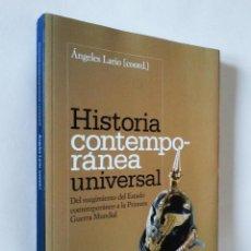 Libros de segunda mano: HISTORIA CONTEMPORÁNEA UNIVERSAL | LARIO, ÁNGELES | ALIANZA EDITORIAL 1976. Lote 140056698