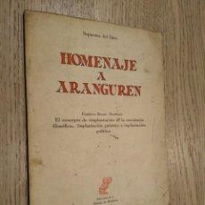 Libros de segunda mano: HOMENAJE A ARANGUREN / GUSTAVO BUENO MARTINEZ / SEPARATA DEL LIBRO.. Lote 140091318