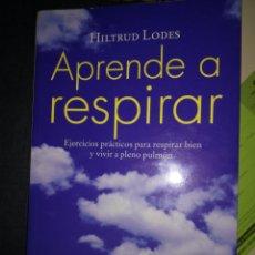 Libros de segunda mano: APRENDE A RESPIRAR. Lote 140141305