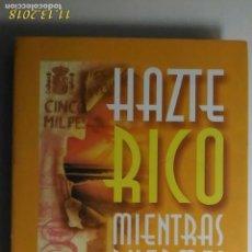 Libros de segunda mano: TITULO: HAZTE RICO MIENTRAS DUERMES. AUTOR: BEN SWEETLAND,. Lote 140153222
