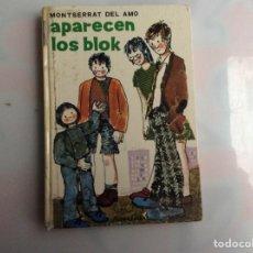 Libros de segunda mano: PARENCEN LOS BLOK /POR: MONTSERRAT DEL AMO -EDITA : JUVENTUD 1971. Lote 140181500