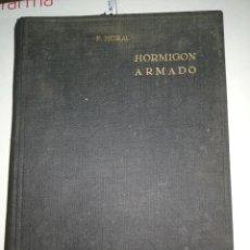 Libros de segunda mano: HORMIGÓN ARMADO.. F. MORAL.. 1951. Lote 140204870