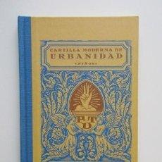 Libros de segunda mano: CARTILLA MODERNA DE URBANIDAD (NIÑOS) EDITORIAL F.T.D. BARCELONA, TERCERA EDICIÓN, IMPECABLE. Lote 140231130