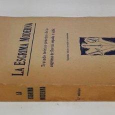 Libros de segunda mano: LA ESGRIMA MODERNA. ENRIQUE BOSSINI. EDIT. BOSCH. BARCELONA. 1946.. Lote 140250158