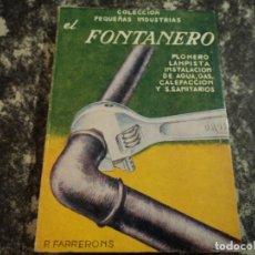Libros de segunda mano: LIBRO - EL FONTANERO, ED. AMELLER 1970. Lote 140302530