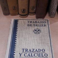 Libros de segunda mano: TRABAJOS TALLER TRAZADO CALCULO RUEDAS DENTADAS EDITORIAL LABOR 1954. Lote 140305022