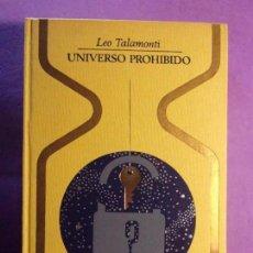 Livros em segunda mão: UNIVERSO PROHIBIDO / LEO TALAMONTI / 2ª EDICIÓN 1971. PLAZA & JANES. Lote 140332682