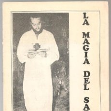Libros de segunda mano: ESOTERISMO CIENCIAS OCULTAS LA MAGIA DEL SABER Nº 1 RAYNAUD DE LA FERRIERE 1981 ...N. Lote 140356446